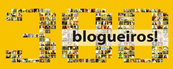300 blogueiros!